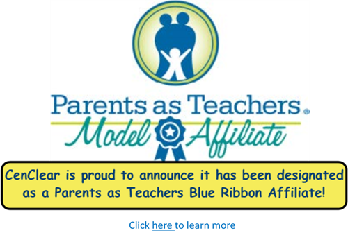 CenClear Parents as Teachers blue ribbon affiliate
